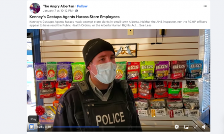 """WATCH: Kenney's Gestapo Agents CST """"KEVIN ROSCOE"""" harass mask-exempt store clerks in small town Alberta"""