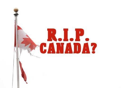 R.I.P Canada. Have Western Canadians finally had enough?